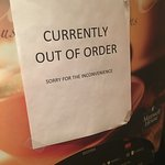 One of many out of order signs