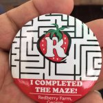 You get one of thse when you complete the maze.