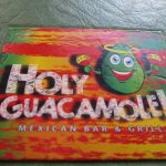 The name of restaurant - Holy Guacamole
