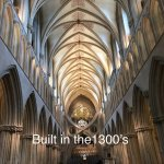 Inside the Cathedral, it looks too modern to have had these scissor arches built in the 1300's