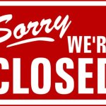 We close
