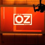 A sign in the studio that announces that this is the Dr. Oz Show.