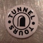 Get the badge! Only on a Monday, the Tunnel Tour is super. Limited numbers, best book ahead onli