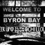 The sign entering Byron Bay