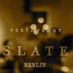 Restaurant Slate Berlin is located in the heart of Berlins Mitte District