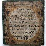 Built in 1729. Good work, Francisco Xavier Nuñes de Prado Lopes Maldonado!