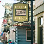 Hotel Frisco Photo