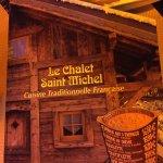 Photo de Le Chalet St Michel