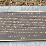 plaque at the American Cemerery for Steel Magnolias movie