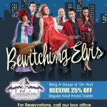 Bewitching Elvis January 26 through April 1st 2018