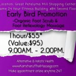 Early Bird Special Promo 1hour/$558 (REG:$95) - Organic Foot Scrub & Reflexology Massage. BookOn