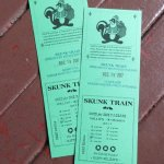 Our Skunk Train tickets.