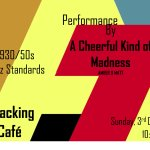A Cheerful Kind of Madness Live @ Packing Shed Cafe