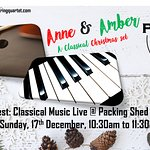 Anne & Amber: A Classical Christmas Live @ Packing Shed Cafe
