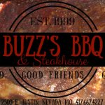 Buzz's BBQ & Steakhouse. New Ownership, Same Great Restaurant!