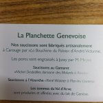 The ingredients for the Planchette Genevoise (pork sausage and tomme cheese) come from the Canto