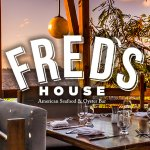 Welcome to Fred's House American Seafood & Raw Bar