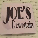 Joe's Downstairs Foto