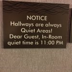 Hallways Sign Promising Quiet
