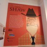 Shaw's exhibit was really interesting!