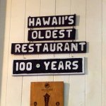 Oldest restaurant in Hawaii!