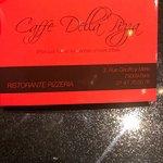 Photo de Caffe della Pizza