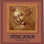 Toscana: cuna del renacentismo