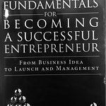 """""""Fundamentals for Becoming a Successful Entrepreneur"""", Cover"""