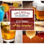 Margaritas, Draft beer, mixed drinks, wine by the glass and martinis are $2.97 from open to clos