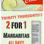 EVERY THURSDAYS. ALL DAY!!! WE ARE THE HOME OF THE FAMOUS MARGARITAS!