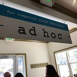 Sign inside at Ad Hoc in Yountville.
