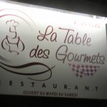 La Table des Gourmets Photo