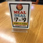 A nice treat for a inexpensive diner is the Meal Deal! $7 - $9 entree with 2 sides! What a DEAL!