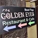 Foto de The Golden Eyes Restaurant & Cafe
