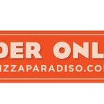 Order ONLINE at PizzaParadiso.com Today!