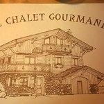 Photo de Le Chalet Gourmand