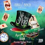 """""""WE'RE ALL MAD HERE!"""" PARTY, FEATURING JONAS BLUE  -  APRIL 22nd, 2018"""