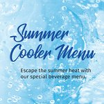 Escape the summer heat with our special beverage menu