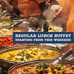 "We are back with ""All You Can Eat Authentic Lunch Buffet"" from this Saturday[05/05/18)"