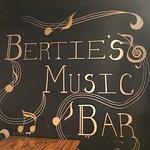 Bertie's Bar sign ...