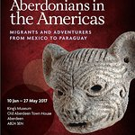 'Aberdonians in the Americas' - 10 Jan - 27 May 2017