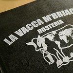 Foto di Hosteria La Vacca M'Briaca