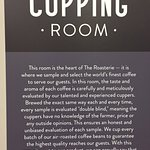 Cupping Room for sampling.