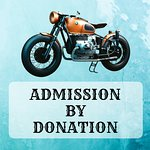 Effective June 6 - Admission by Donation!