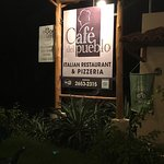 Foto de CAFE DEL PUEBLO RESTAURANTE Y PIZZERIA