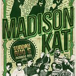 """Madison Kat """"Live & Free"""" Sunday August 5th from 2pm"""