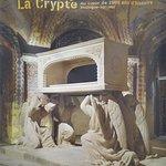 Affiche précédant la visite (éventuelle) de la crypte