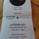 Profile Coffee- They have a wine ad dessert bar- Wed and Saturday night.