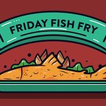 It's time for our delicious Fish Fry Friday!