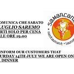 14 LUGLIO - 14 JULY APERTI SOLO PER CENA / OPEN ONLY FOR DINNER